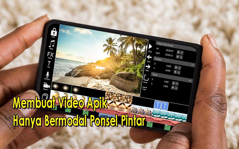 Alternatif Selain Menghubungi Jasa Edit Video, Membuat Video Apik Hanya Bermodal Ponsel Pintar